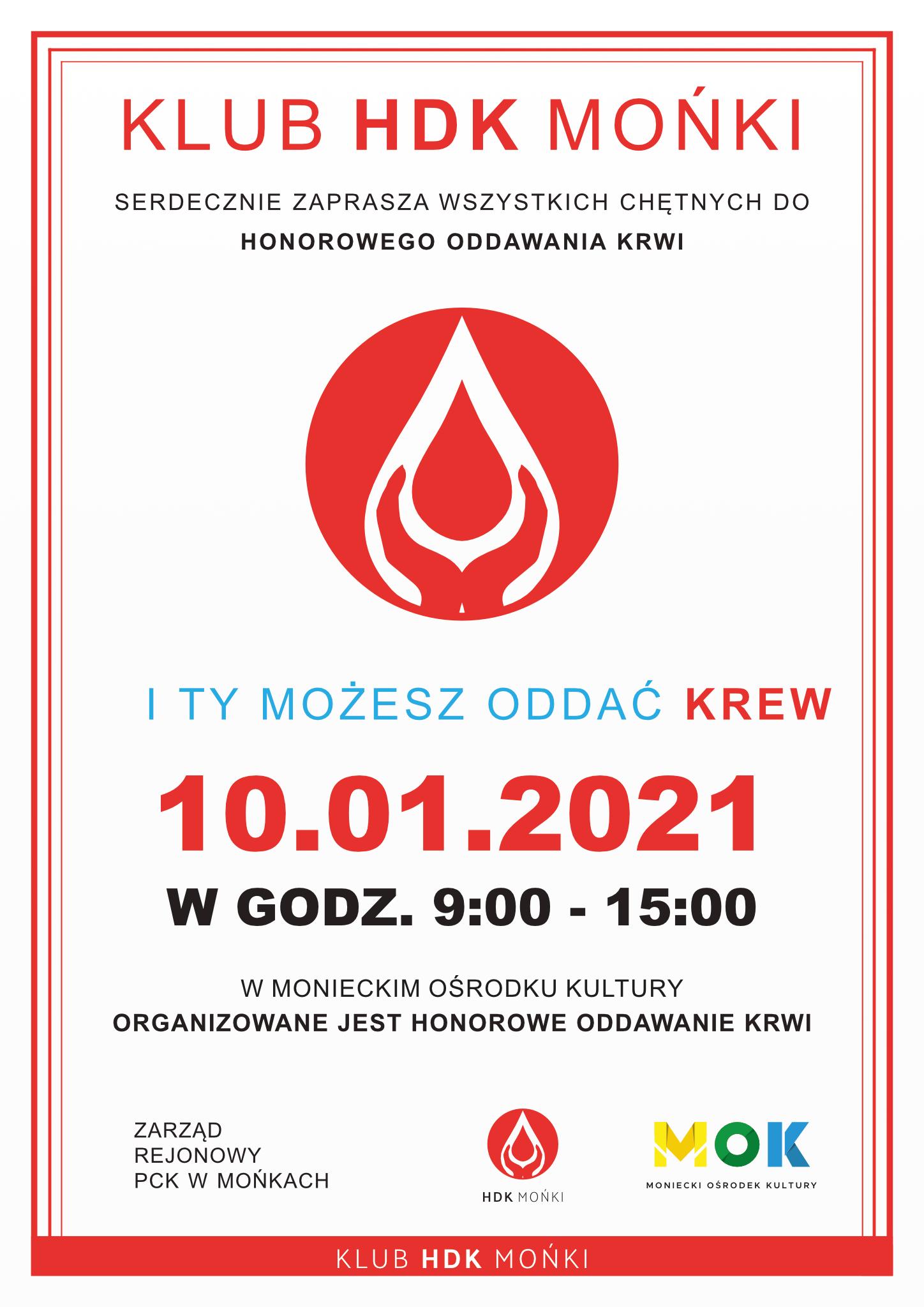 Plakat zapraszający krwiodawców do honorowego oddawania krwi w MOK 10 stycznia 2021 roku.